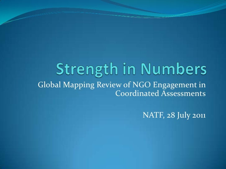 Global Mapping Review of NGO Engagement in                    Coordinated Assessments                          NATF, 28 Ju...