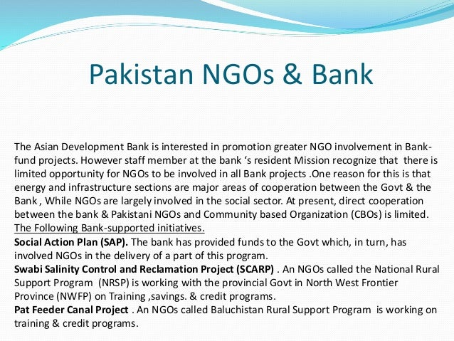 role of ngo in pakistan Indirect role of nongovernmental organizations (ngos) in the  distribution) it  then tests the direct effect of each as well as the moderating role of ngos in   pakistan chad papua new guinea comoros rwanda congo, dem rep.