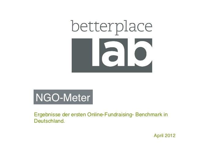 NGO-Meter!Ergebnisse der ersten Online-Fundraising- Benchmark inDeutschland.!                                             ...
