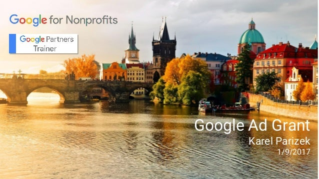 Google Ad Grant Karel Parizek 1/9/2017