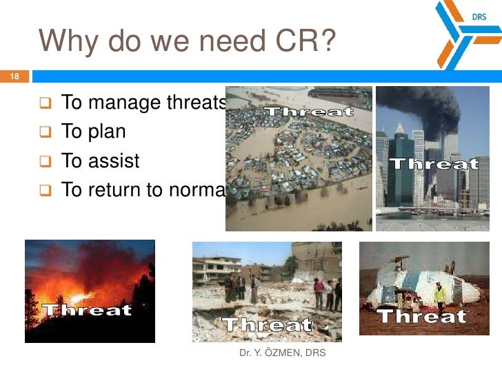"""What is Civil Resilience?<br />It is the effort to get the """"life"""" of the community back to normal following a disaster or ..."""