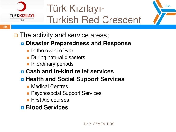 http://www.kizilay.org.tr/english/index.php<br />Türk Kızılayı- Turkish Red Crescent <br />27<br />Dr. Y. ÖZMEN, DRS<br />