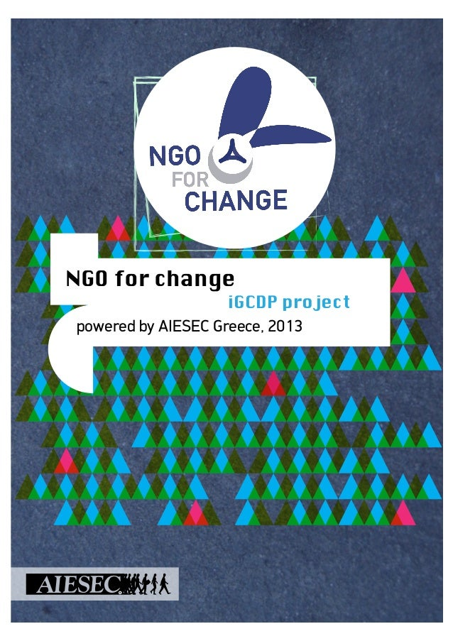 c NGO for change iGCDP project powered by AIESEC Greece, 2013