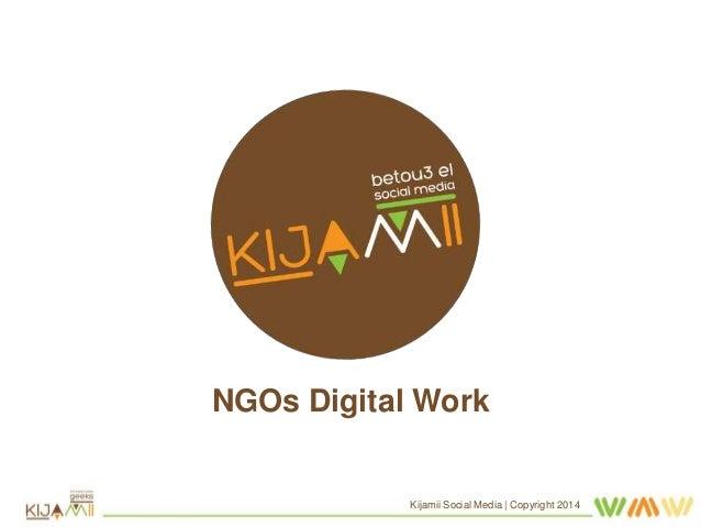 NGOs Digital Work Kijamii Social Media | Copyright 2014