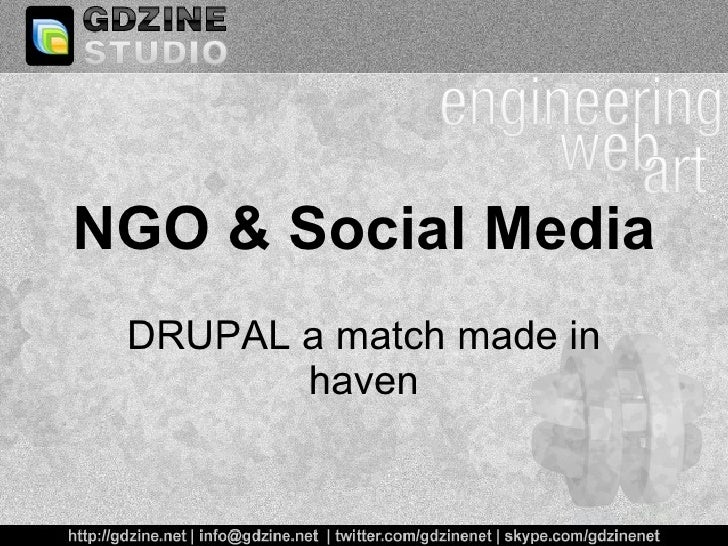 NGO & Social Media DRUPAL a match made in haven