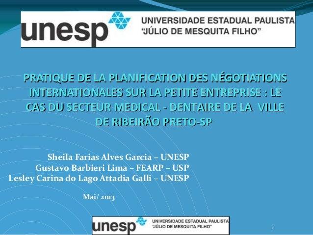 PRATIQUE DE LA PLANIFICATION DES NÉGOTIATIONS INTERNATIONALES SUR LA PETITE ENTREPRISE : LE CAS DU SECTEUR MEDICAL - DENTA...