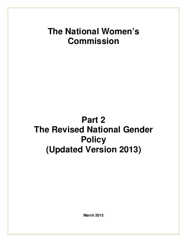 The National Women'sCommissionPart 2The Revised National GenderPolicy(Updated Version 2013)March 2013