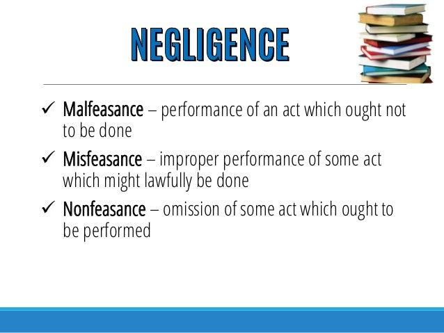 malfeasance misfeasance nonfeasance
