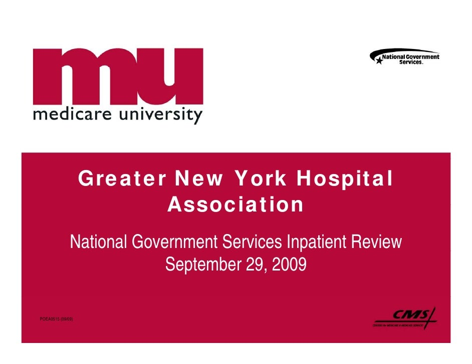 Greater New York Hospital                           Association               National Government Services Inpatient Revie...