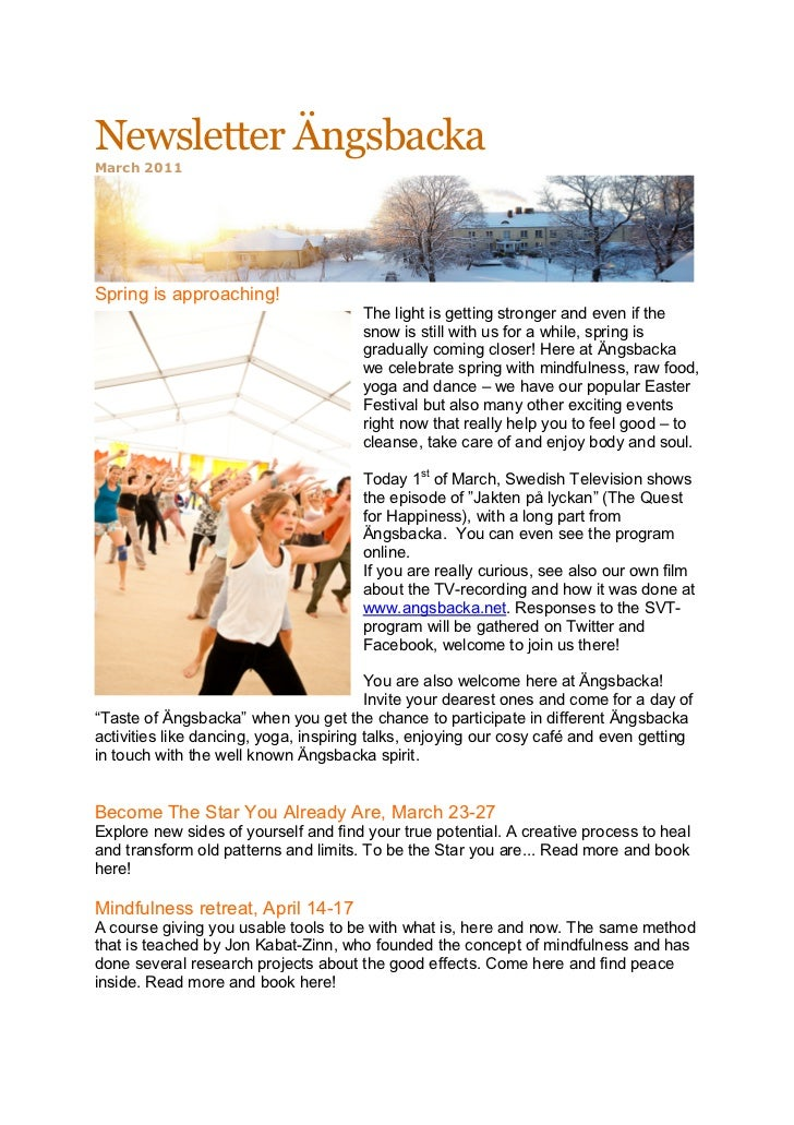 Newsletter ÄngsbackaMarch 2011Spring is approaching!                                       The light is getting stronger a...