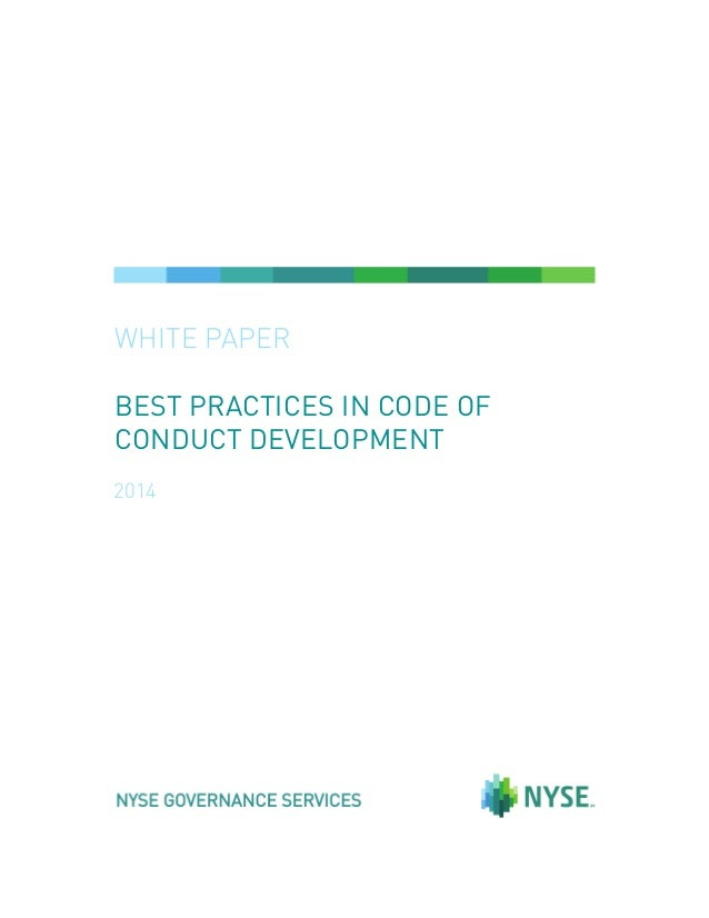 WHITE PAPER BEST PRACTICES IN CODE OF CONDUCT DEVELOPMENT 2014