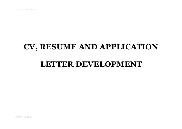 NGSM Developmentinfo@ngsm.co.ukCV, RESUME AND APPLICATIONLETTER DEVELOPMENT