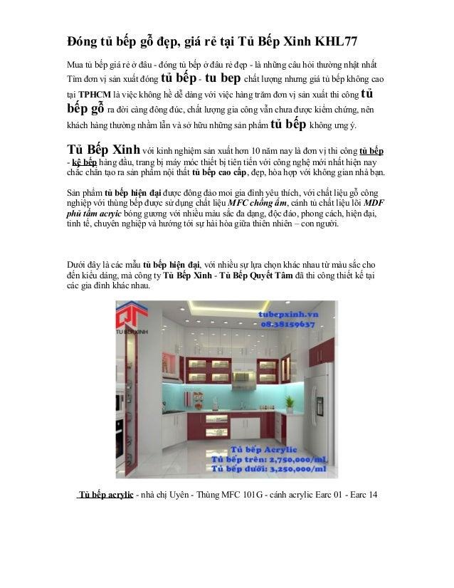 Đóng tủ bếp gỗ đẹp, giá rẻ tại Tủ Bếp Xinh KHL77  Mua tủ bếp giá rẻ ở đâu - đóng tủ bếp ở đâu rẻ đẹp - là những câu hỏi th...