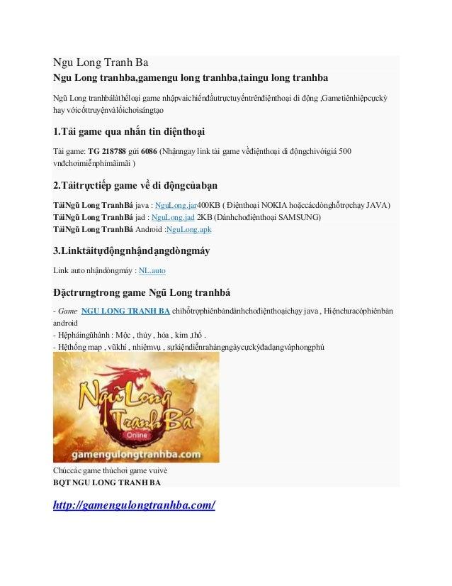 Ngu Long Tranh Ba Ngu Long tranhba,gamengu long tranhba,taingu long tranhba Ngũ Long tranhbálàthểloại game nhậpvaichiếnđấu...