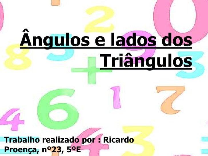 Trabalho realizado por : RicardoProença, nº23, 5ºE