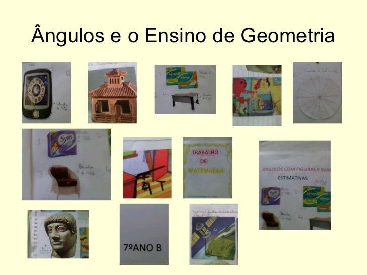 Ângulos e o Ensino de Geometria