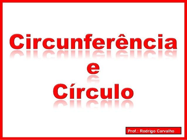 Prof.: Rodrigo Carvalho