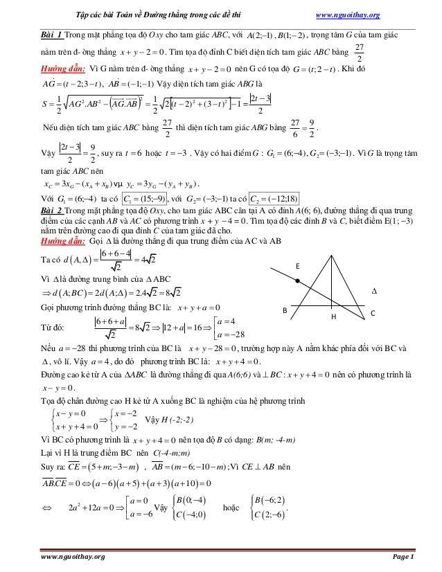 Tập các bài Toán về Đường thẳng trong các đề thi  www.nguoithay.org  Bài 1 Trong mÆt ph¼ng täa ®é Oxy cho tam gi¸c ABC, ví...