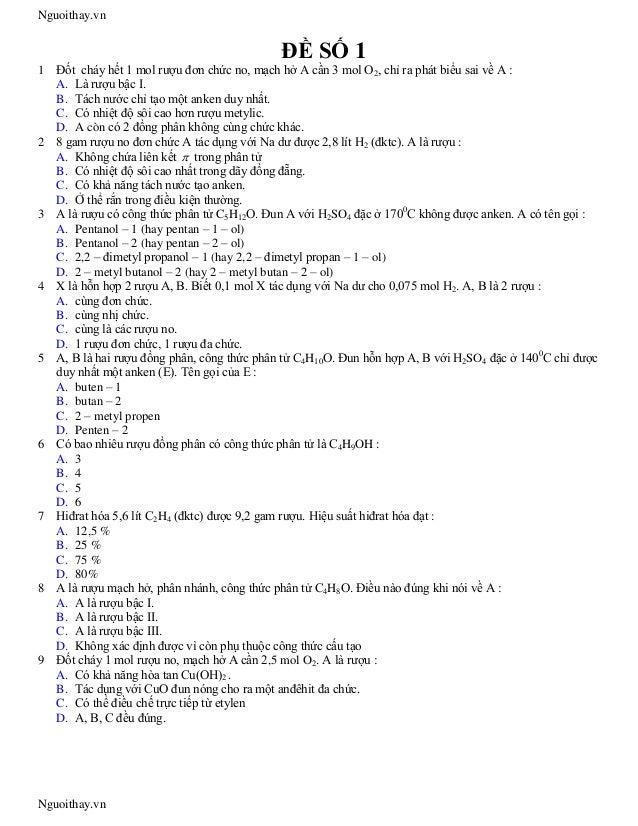 Nguoithay.vn                                             ĐỀ SỐ 11   Đốt cháy hết 1 mol rượu đơn chức no, mạch hở A cần 3 m...