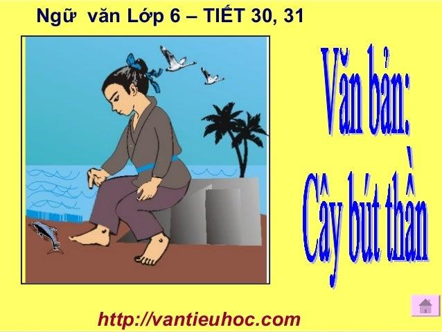 Ngữ văn Lớp 6 – TIẾT 30, 31 http://vantieuhoc.com