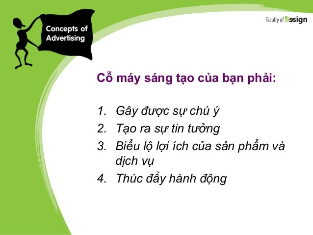 Để sáng tạo quảng cáo tốt bạn hãy: 1. Không sợ sai lầm trong sử dụng ngôn từ 2. Không gấp gáp 3. Từ chối thuyết hoàn hảo 4...
