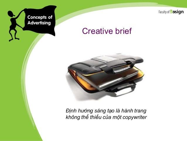 Creative brief Định hướng sáng tạo là hành trang không thể thiếu của một copywriter