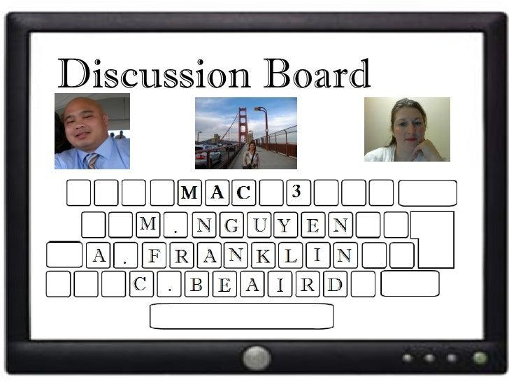 Discussion Board Bits
