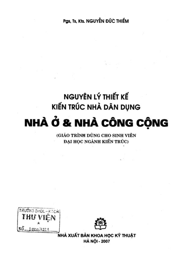 Nguyên lý thiết kế kiến trúc nhà dân dụng, nhà ở và nhà công nghiệp - Nguyễn Đức Thiềm