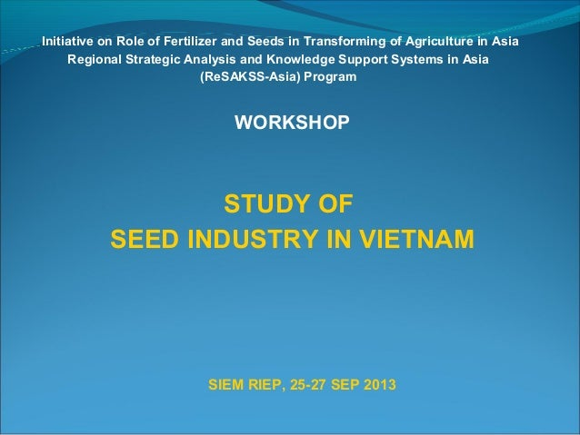 Initiative on Role of Fertilizer and Seeds in Transforming of Agriculture in Asia Regional Strategic Analysis and Knowledg...