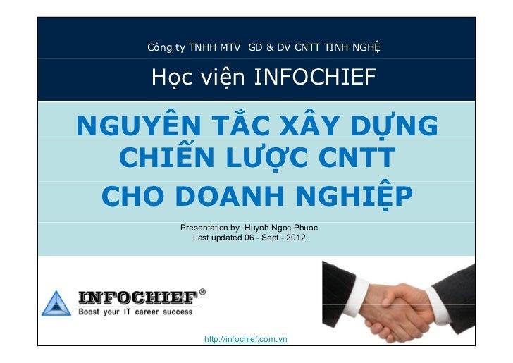 Công ty TNHH MTV GD & DV CNTT TINH NGHỆ   Học viện INFOCHIEFNGUYÊN TẮC XÂY DỰNG                Ự  CHIẾN LƯỢC CNTT CHO DOAN...