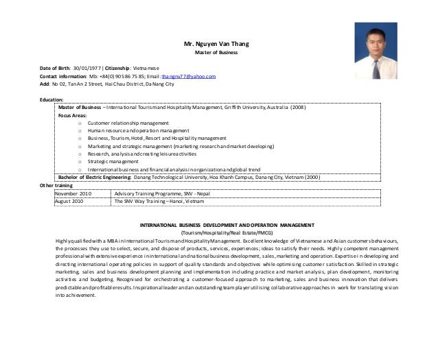 Mr. Nguyen Van Thang Master of Business Date of Birth: 30/01/1977 | Citizenship: Vietnamese Contact information: Mb: +84(0...