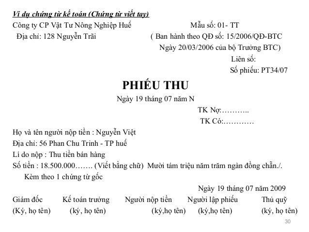 Ví dụ chứng từ kế toán (Chứng từ viết tay) Công ty CP Vật Tư Nông Nghiệp Huế Mẫu số: 01- TT Địa chỉ: 128 Nguyễn Trãi ( Ban...