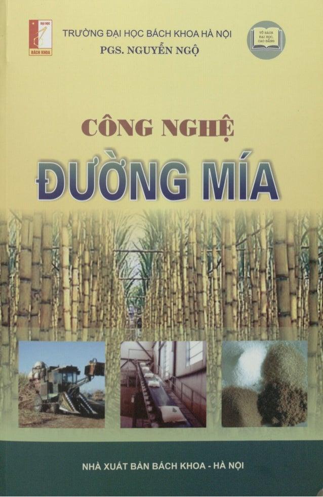 Nguyễn ngộ - Công nghệ đường mía