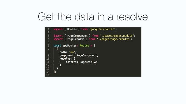 Refactoring • Listen for route-changes and handle resolving data manually