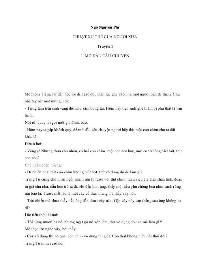Ngô Nguyên PhiTHUẬT XỬ THẾ CỦA NGƯỜI XƯATruyện 11. MỞ ĐẦU CÂU CHUYỆN<br />Một hôm Trang Tử dẫn học trò đi ngao du, nhân lú...