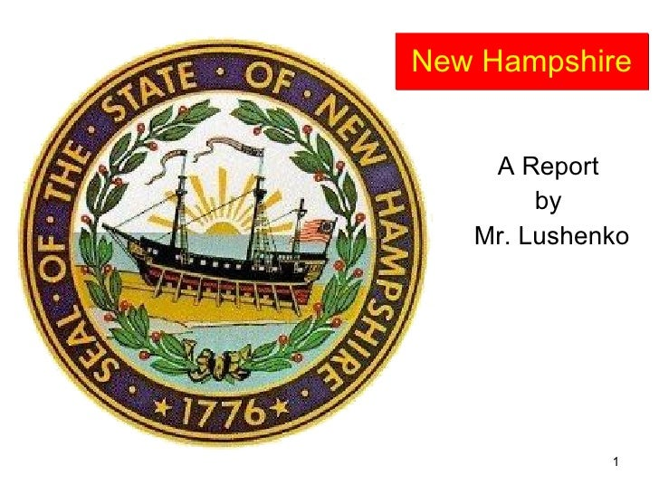 New Hampshire A Report  by  Mr. Lushenko