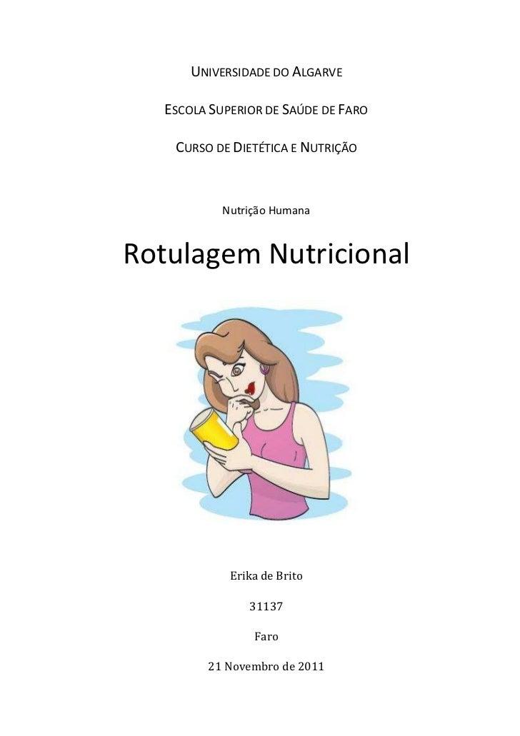 UNIVERSIDADE DO ALGARVE   ESCOLA SUPERIOR DE SAÚDE DE FARO    CURSO DE DIETÉTICA E NUTRIÇÃO            Nutrição HumanaRotu...