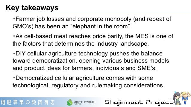 New Harvest 2020 slides from Shojinmeat Project - Will there be a monopoly corporation, driving all farmers out of their j...