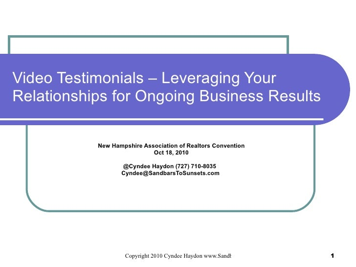 Video Testimonials – Leveraging Your Relationships for Ongoing Business Results New Hampshire Association of Realtors Conv...