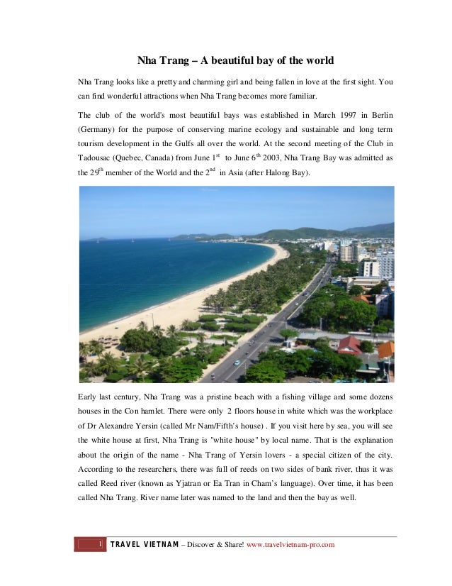 Nha Trang – A beautiful bay of the world Nha Trang looks like a pretty and charming girl and being fallen in love at the f...