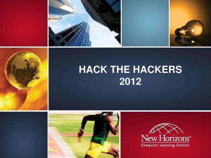 HACK THE HACKERS      2012
