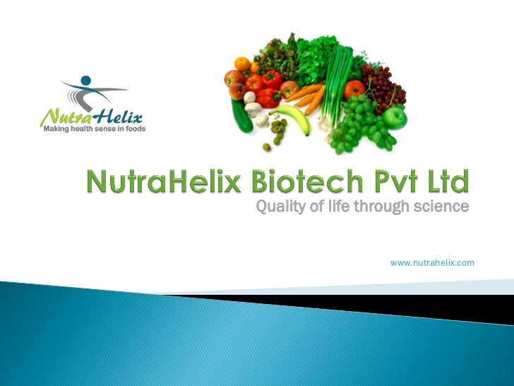 Quality of life through science                   www.nutrahelix.com