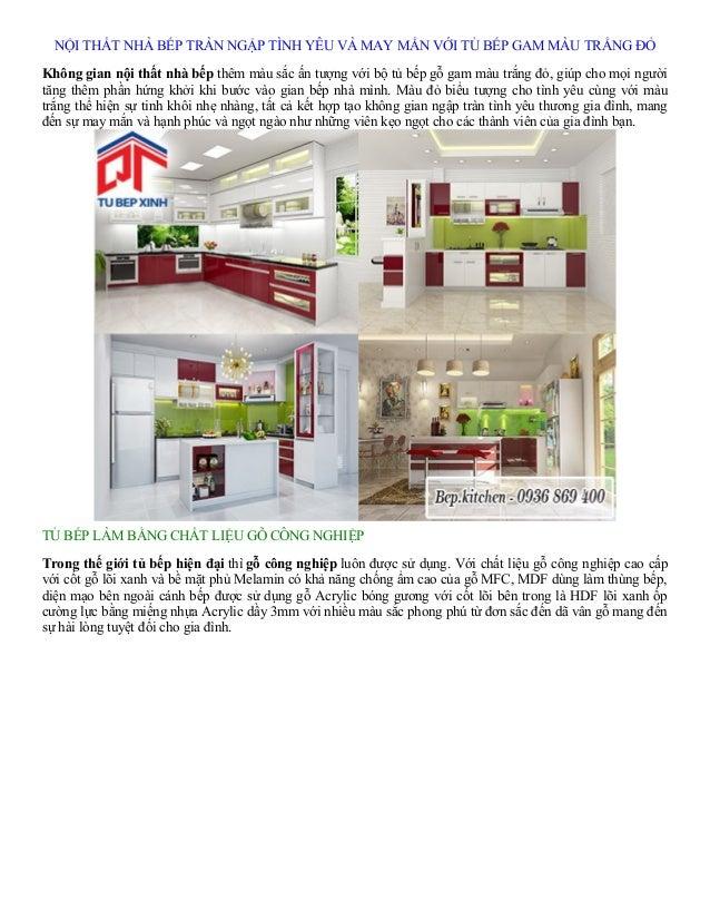NỘI THẤT NHÀ BẾP TRÀN NGẬP TÌNH YÊU VÀ MAY MẮN VỚI TỦ BẾP GAM MÀU TRẮNG ĐỎ Không gian nội thất nhà bếp thêm màu sắc ấn tượ...