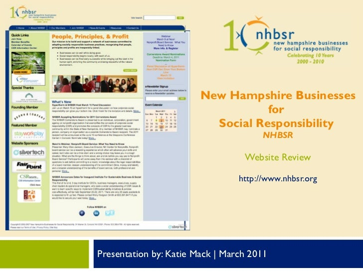 Presentation by: Katie Mack | March 2011 New Hampshire Businesses for  Social Responsibility  NHBSR Website Review http://...