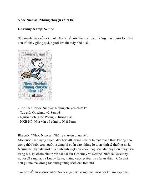 Nhóc Nicolas: Những chuyện chưa kểGoscinny & SempéSức mạnh của cuốn sách này là có thể cuốn hút cả trẻ con cũng như ng...