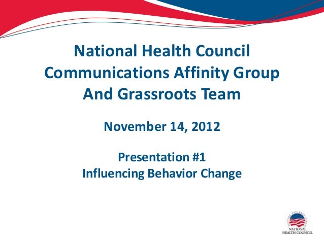 National Health CouncilCommunications Affinity Group    And Grassroots Team       November 14, 2012          Presentation ...