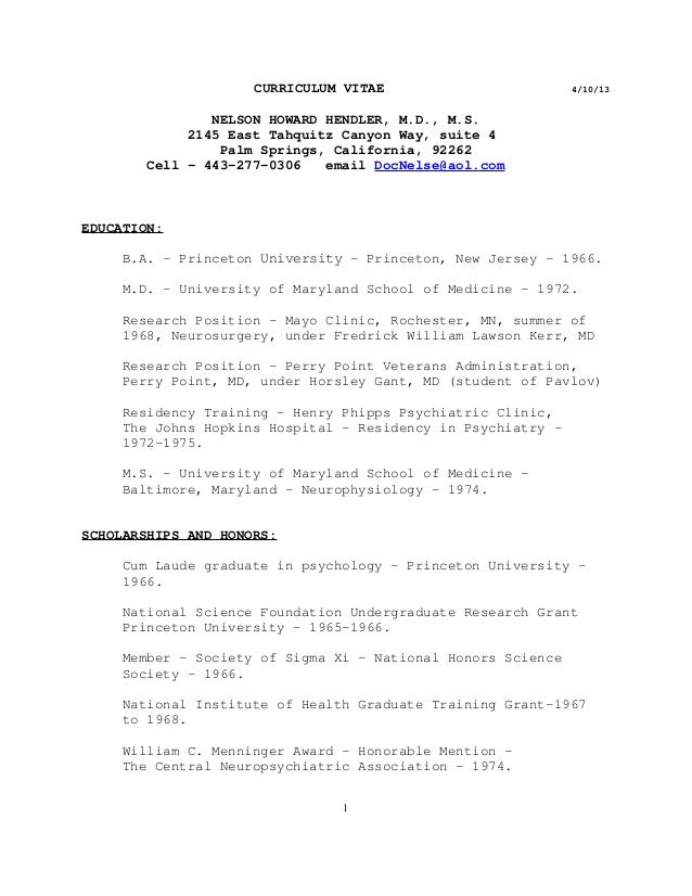 CURRICULUM VITAE 4/10/13 NELSON HOWARD HENDLER, M.D., M.S. 2145 East Tahquitz Canyon Way, suite 4 Palm Springs, California...