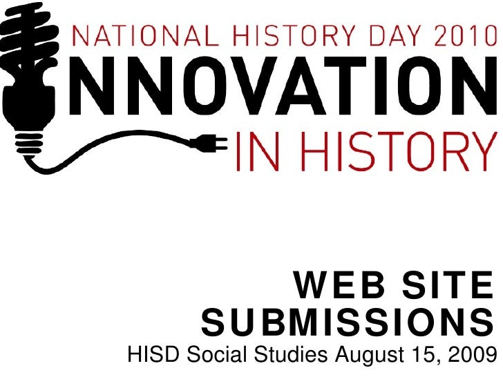 WEB SITE SUBMISSIONS HISD Social Studies August 15, 2009