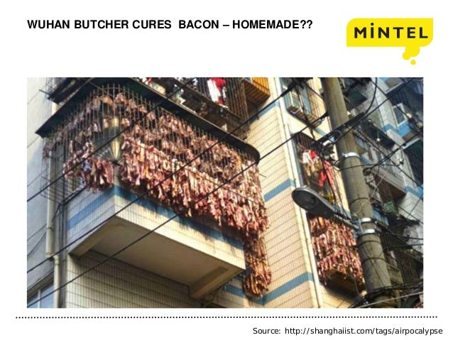 WUHAN BUTCHER CURES BACON – HOMEMADE?? Source: http://shanghaiist.com/tags/airpocalypse