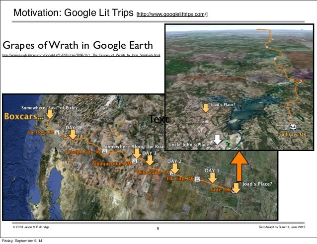 Motivation: Google Lit Trips [http://www.googlelittrips.com/]  http://www.googlelittrips.com/GoogleLit/9-12/Entries/2006/1...